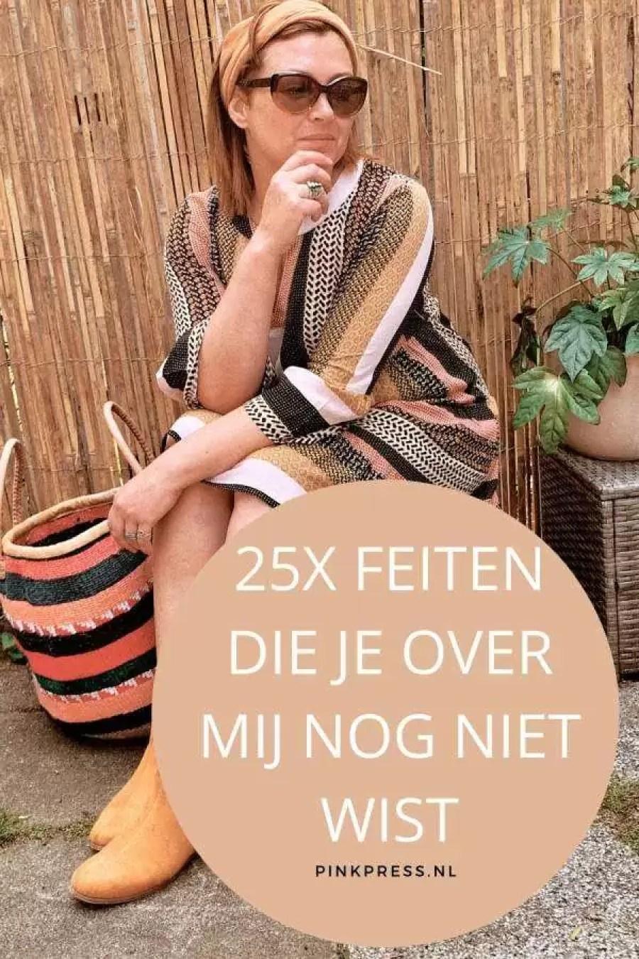 25x feiten over mij - 25x zat je echt op deze info over mij te wachten?