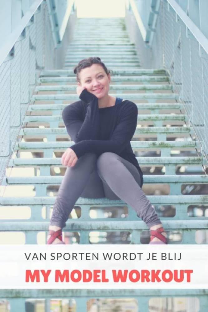 Van sporten wordt je blij mymodelworkout - Van sporten wordt je blij! | Review MyModelWorkout