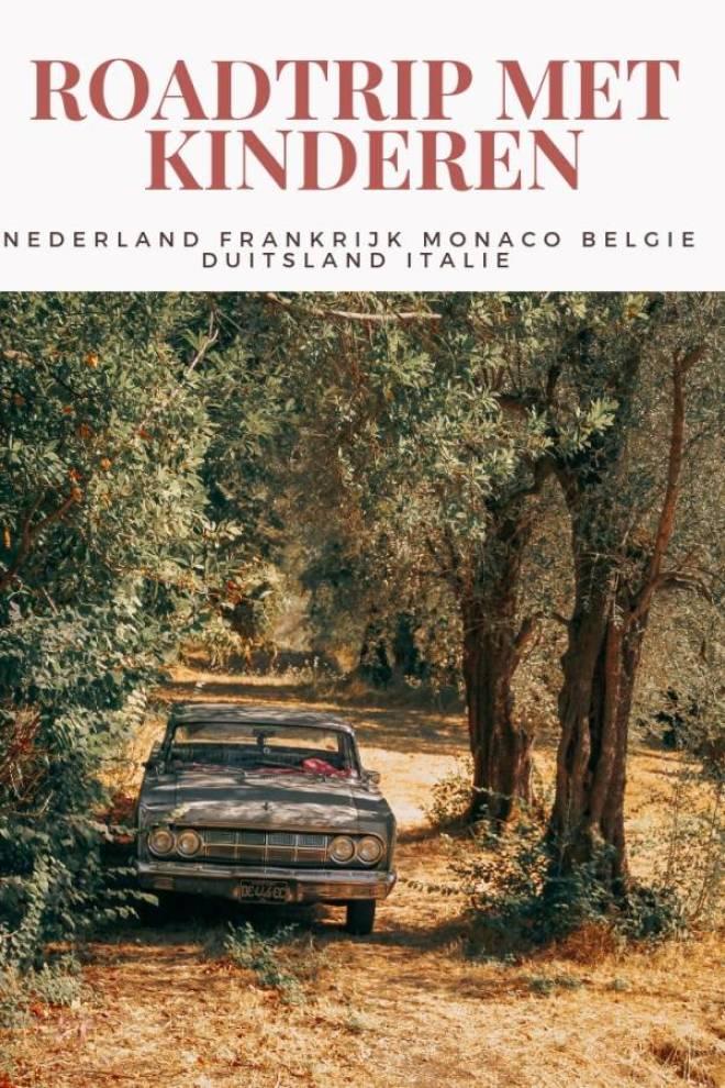 roadtrip met kinderen NEDERLAND FRANKRIJK MONACO BELGIE DUITSLAND ITALIE - Wij maakten een fantastische roadtrip door Europa!