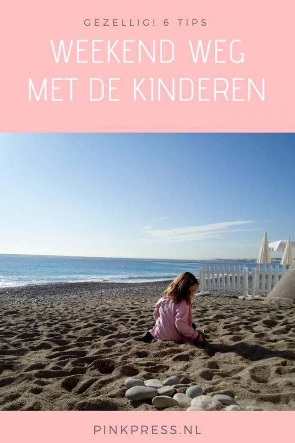 6 tips voor een weekend weg met de kinderen - 6 Tips voor een lekker weekend weg met kinderen