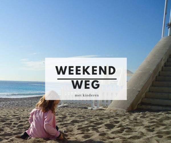 6 tips weekend weg met kinderen