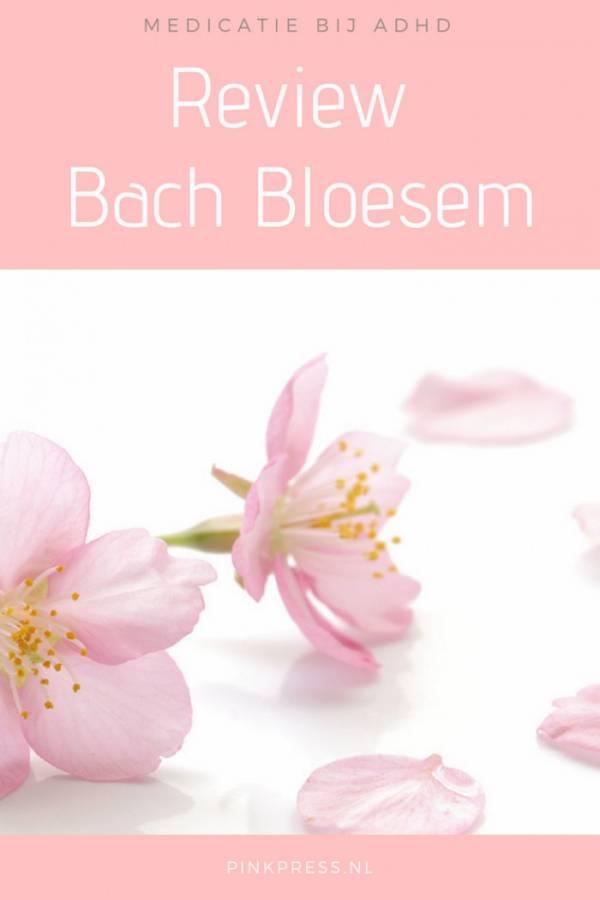 medicatie ADHD review bach bloesem PCOS - Medicatie gebruiken bij ADHD + winactie Bach Bloesem