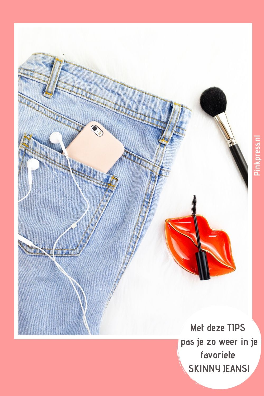 met deze tips pas je zo weer in je favoriete skinny jeans - Met deze 7 tips pas jij zo weer in je favo skinny jeans!
