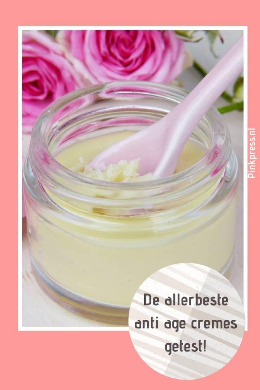 de allerbeste anti age cremes getest - 9 Anti-rimpel crèmes getest!