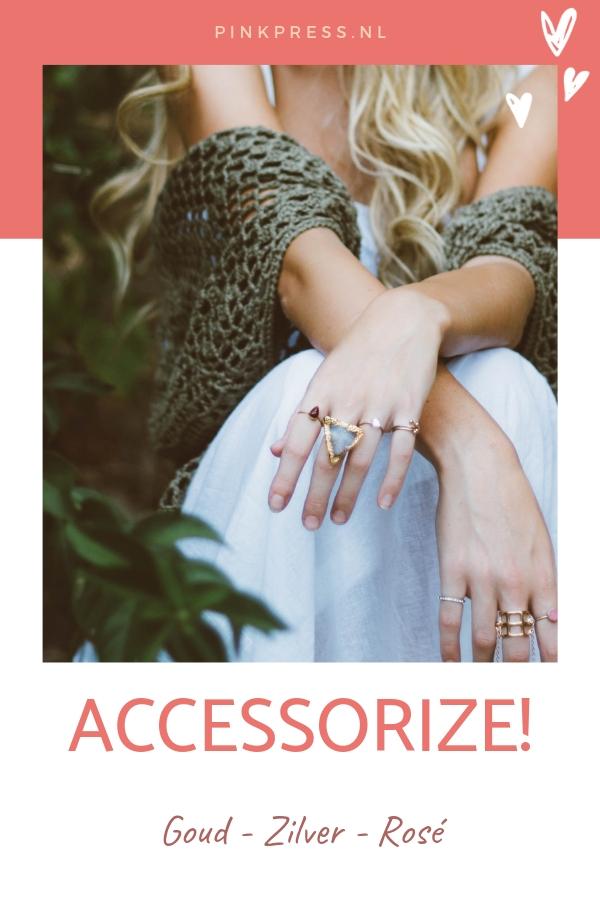 accessoires goud en zilver - Accessorize met goud, zilver en rosé goud deze zomer
