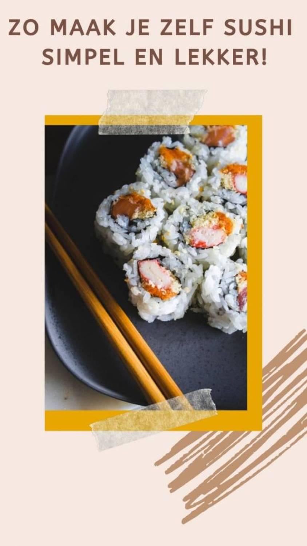 zo maake je sushi - Zelf sushi maken doe je zo!
