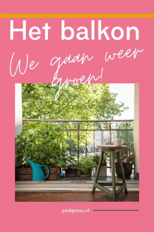 het balkon we gaan weer voor groen