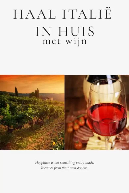 Haal Italië in huis met wijn