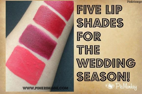 5 Lip Shades For The Wedding Season!