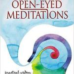 Book Review: Open Eyed Meditations By Shubha Vilas