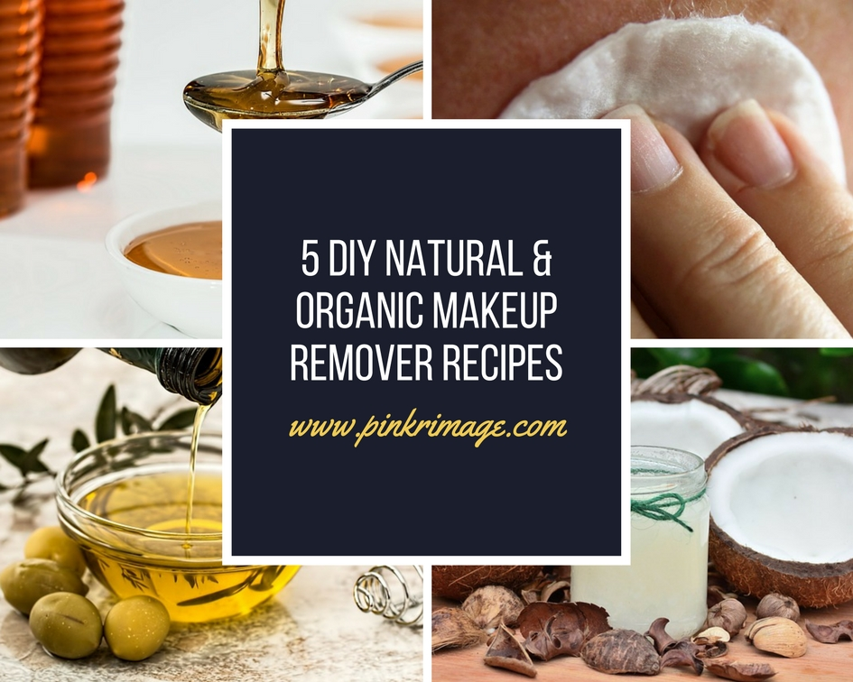 Make Your Own Makeup Remover – 5 Natural & Organic DIY Recipes