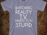 watching-reality-tv-makes-you-stupid