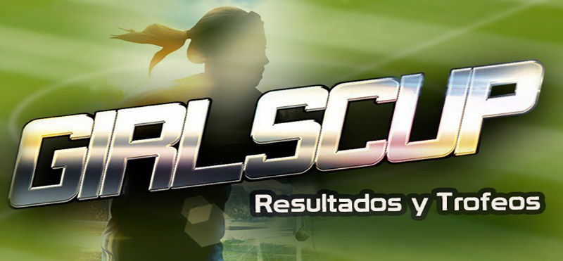 Resultados i Trofeos GirlsCup 2016