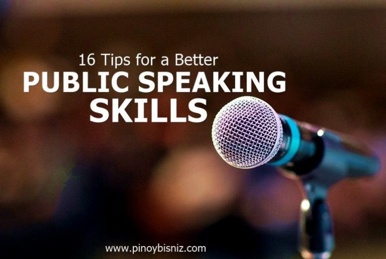 16 TIPS FOR A BETTER PUBLIC SPEAKING SKILLS - Pinoy BisNiz