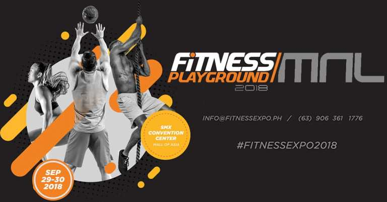 Fitness Playground MNL 2018: Manila Is Fit To Play!