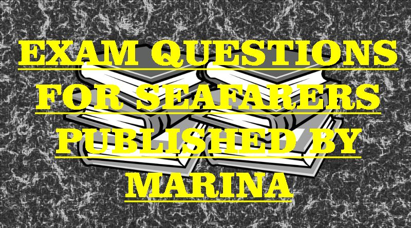 Exam Questions For Seafarers Published By MARINA