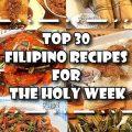 Top 30 Filipino Recipes for Holyweek