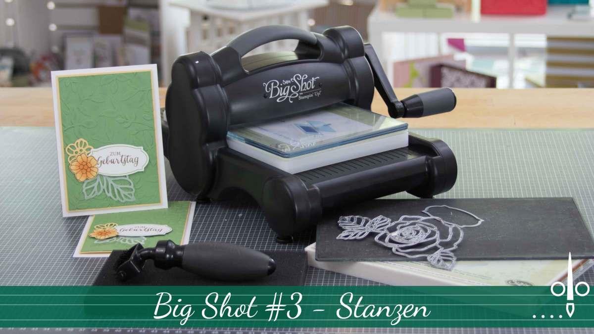 Stempelklasse #18.3 - Big Shot - Stanzen