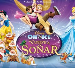 Espectáculo Disney On Ice 2014 Vuelve a Soñar