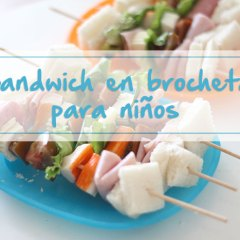 Sandwich en Brocheta para Niños