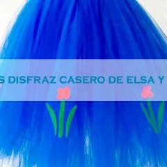 Disfraz de Elsa y Anna Caseros sin Coser