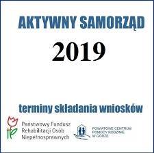 Niebieski napis aktywny samorząd, poniżej data 2019 i napis terminy składania wniosków