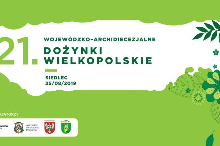 Plakat promujący dożynki w Wojewódzkie w Siedlcu