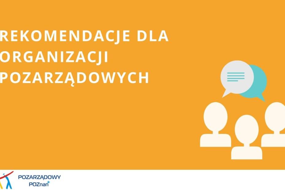 Plakat promujący rekomendacje Urzędu Miasta Poznania dla organizacji pozarządowych