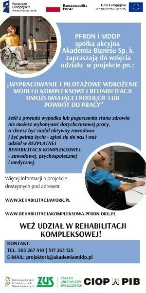 """Plakat promujący projekt """"Wypracowanie i pilotażowe wdrożenie modelu kompleksowej rehabilitacji umożliwiającej podjęcie lub powrót do pracy"""""""