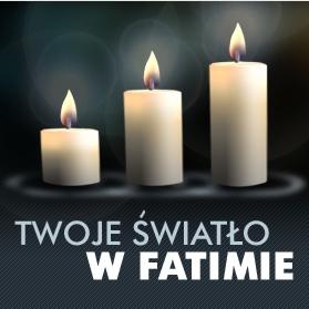 Twoje światło w Fatimie