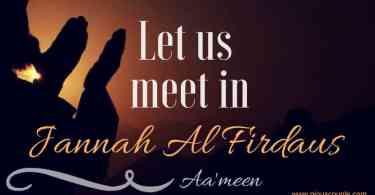 Let us meet in jannah al firdaus