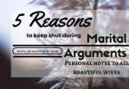 5 reasons to keep shut during marital arguments