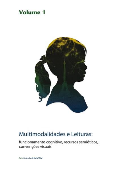 Multimodalidades e Leituras: funcionamento cognitivo, recursos semióticos, convenções visuais