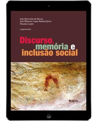Discurso, memória e inclusão social
