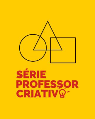 Série Professor Criativo