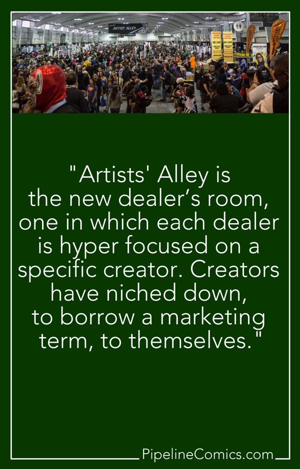 Artists' Alley is the new dealer's room. Quote.
