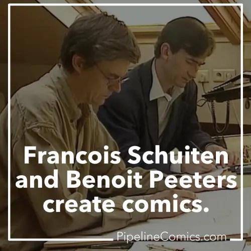 Francois Schuiten and Benoit Peeters work together.