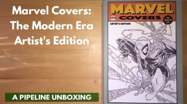 Pipeline Unboxing Marvel Covers Modern Era Artist's Edition IDW Publishing