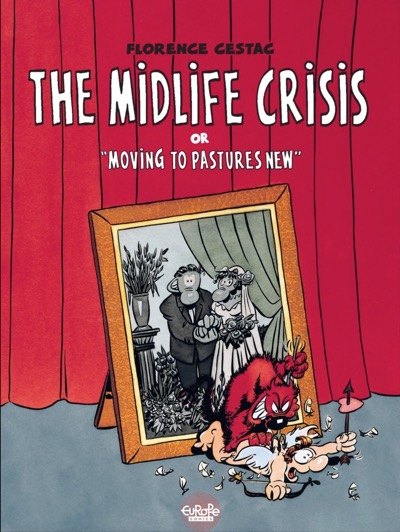 The Midlife Crisis by Florence Cestac cover