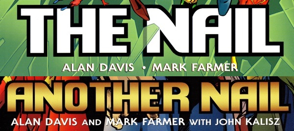 Cover credits to The Nail and Another Nail by Alan Davis and Mark Farmer