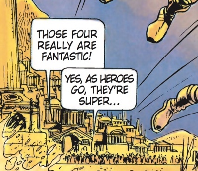 """Pierre Christin's dialogue on this page removes any doubt that it's a superhero story: """"Those four really are fantastic! Yes, as heroes go, they're super..."""""""