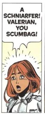Laureline reacts to a Valerian Schniarfer