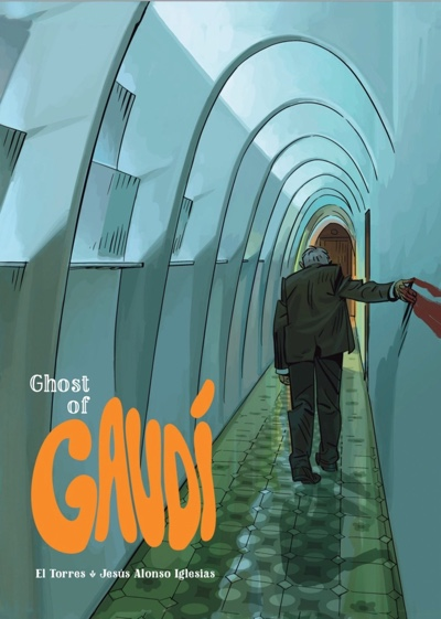 Ghost of Gaudi by El Torres and Jesus Alonso Iglesias