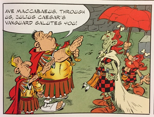 Asterix and the Picts bad guy, Maccabaeus