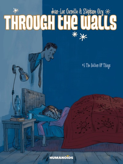 Through the Walls vol 1 cover via Humanoids