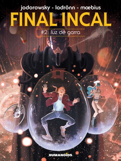 Final Incal v2 by Jodorowsky and Ladronn (and Moebius) cover