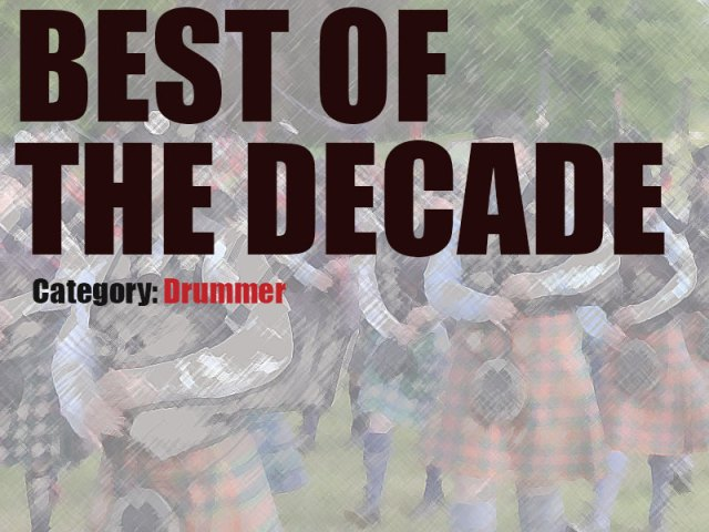 pipes|drums Best of the Decade Awards – Drummer
