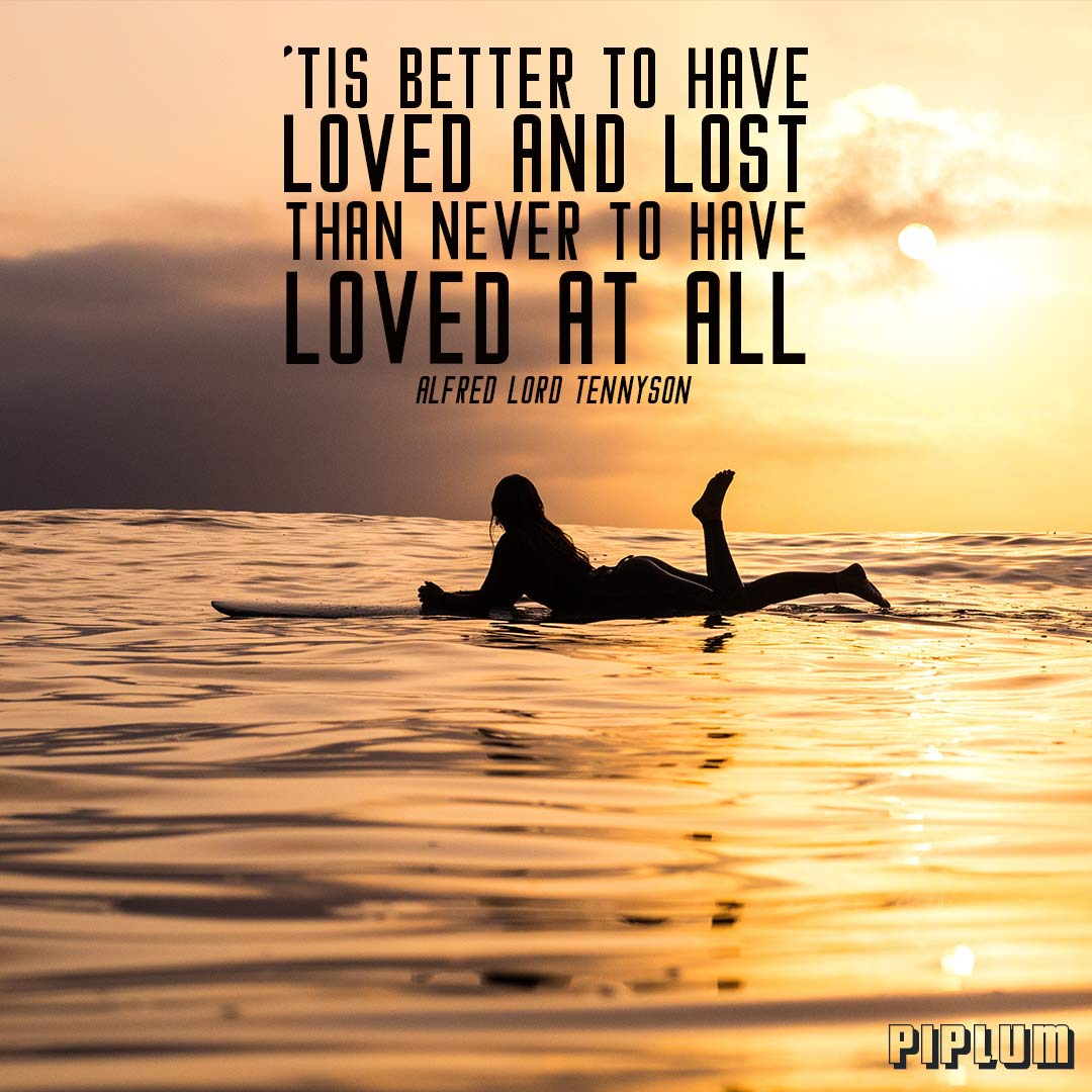 Alfred Lord Tennyson. Break Up Quote. Woman Relaxing On The Surfboard.  Sunset In The Horizon.