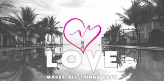 Love-makes-all-things-easy-quote