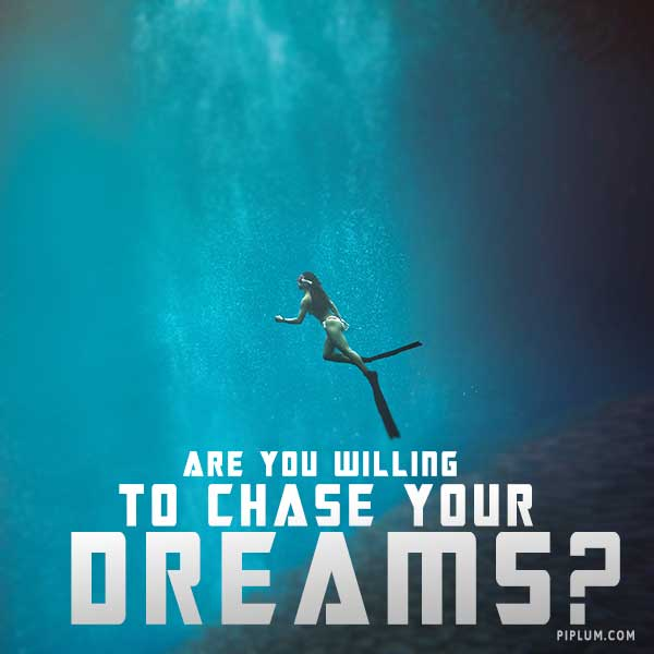 Are-you-willing-to-chase-your-dreams-It-doesn't-matter-what-year-it-is-2022-2023-or-2024